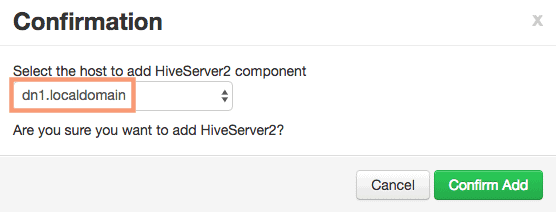 confirm the host to add HiveServer2 component